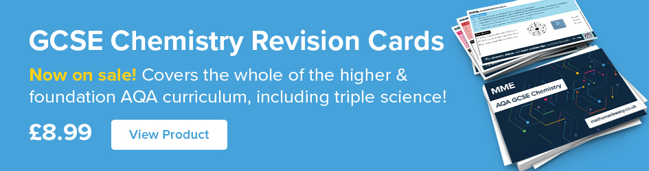 GCSE Chemistry Revision Cards Now on Sale