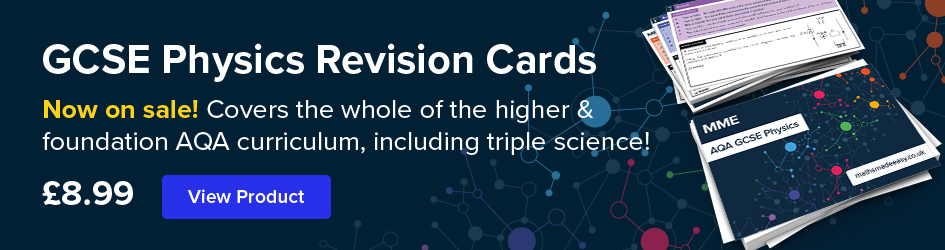 GCSE Physics Revision Cards Now on Sale